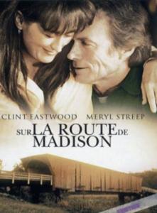 Film préféré de La Morétaine : Sur le route de Madison