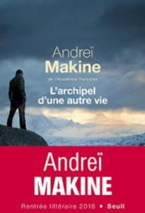 Recommandation La Morétaine : L'archipel d'une autre vie - A.Makine