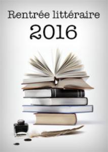 La Morétaine : Rentrée littéraire 2016